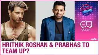Hrithik Roshan and Prabhas to team up for Om Raut's action film? - ZOOMDEKHO