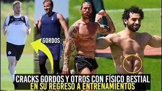 FUTBOLISTAS QUE REGRESARON GORDOS Y OTROS CON FÍSICO BESTIAL A SUS CLUBES