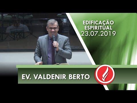 Ev. Valdenir Berto   Enfrentando adversidades   Apocalipse 2.11   23 07 2019