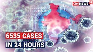 Single Day Spike Of Coronavirus Cases In India Continues For The 8th Day | CNN News18 - IBNLIVE