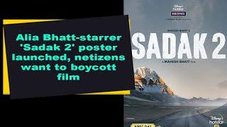 Alia Bhatt-starrer 'Sadak 2' poster launched, netizens want to boycott film - BOLLYWOODCOUNTRY