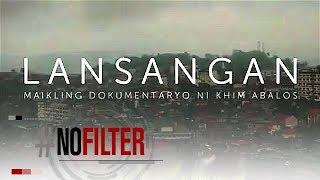 Lansangan | #NoFilter