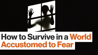 The Science of Fear-Mongering: How to Protect Your Mind from Demagogues   Susan David