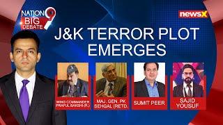 Jbackslashu0026K Terror Plot Emerges | Time To Sound High Alert? | NewsX - NEWSXLIVE