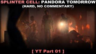 Splinter Cell: Pandora Tomorrow walkthrough 01 (Hard, No commentary ✔)
