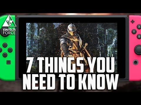 connectYoutube - 7 Things You NEED To Know About Dark Souls Switch!