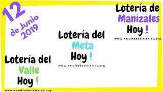 Lotería de Manizales ???? Lotería Del Meta ???? Lotería Del Valle ???? 12 de Junio 2019 ????