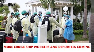 250 Ship Workers Arrive Today & 40 More Deportees Coming Home/JBNN