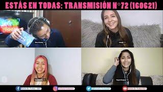 ESTÁS EN TODAS: TRANSMISIÓN EN VIVO Nº72 (160621)