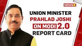 Union Minister Pralhad Joshi on Modi Sarkar's 1 Year Anniversary   NewsX - NEWSXLIVE