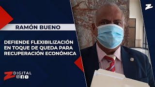 Diputado Bueno defiende flexibilización en toque de queda para recuperación económica