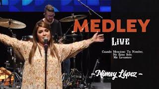 NIMSY LÓPEZ/ MEDLEY LIVE