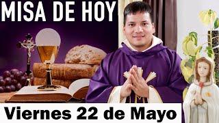 Misa de Hoy Viernes 22 de Mayo 2020