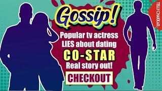 Gossip Alert | Can you guess who this actor is who is NOT dating their co-star?| TellyChakkar Gossip - TELLYCHAKKAR