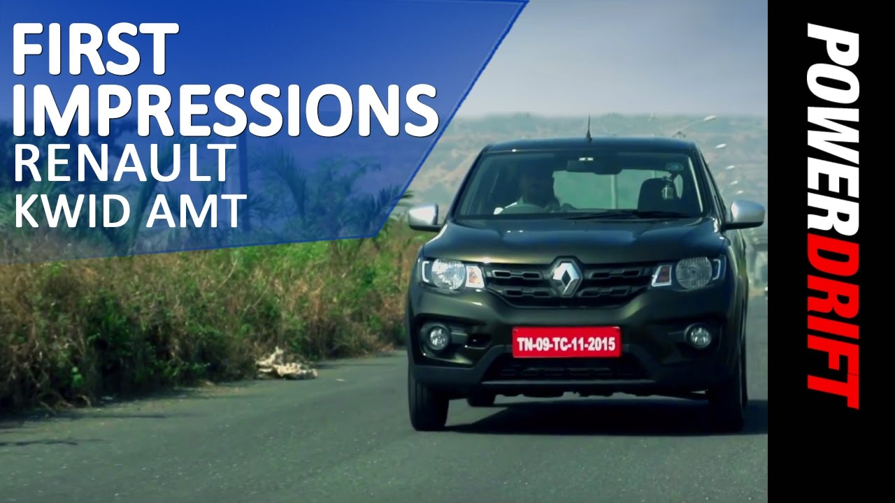 Renault Kwid AMT : First Impressions : PowerDrift