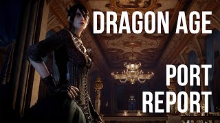 Dragon Age Inquisition : Port Report [Spoiler-free]
