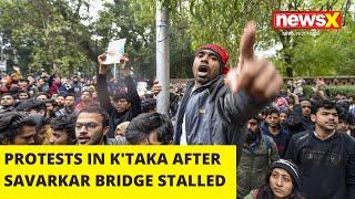 PROTEST'S IN KARNATAKA AFTER SAVARKAR BRIDGE STALLED | NewsX - NEWSXLIVE