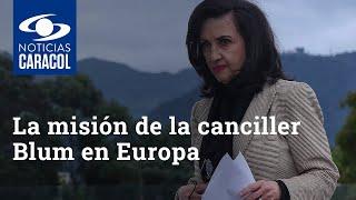 La misión de la canciller Claudia Blum en Europa