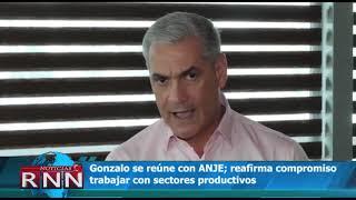 Gonzalo se reúne ANJE; reafirma su compromiso trabajar con sectores productivos
