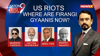 US RIOTS : WHERE ARE FIRANGI GYAANIS NOW ? | NewsX - NEWSXLIVE