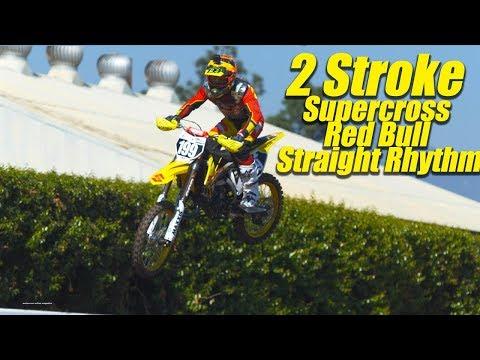 2 Stroke Supercross Practice Red Bull Straight Rhythm Practice - Motocross Action Magazine