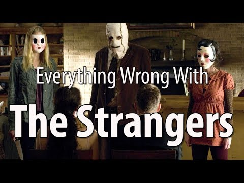 connectYoutube - Everything Wrong With The Strangers In 10 Minutes Or Less