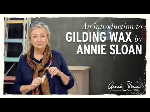 Annie Sloan Introduces Gilding Waxes