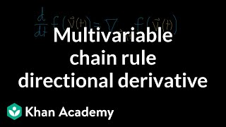 Multivariable chain rule and directional derivatives
