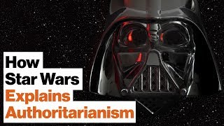 How Star Wars Helps Us Understand Authoritarianism | Cass Sunstein