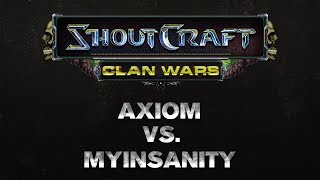 SHOUTCraft Clan Wars - Axiom eSports vs mYinsanity