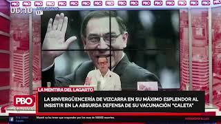 LA MENTIRA DEL LAGARTO - La sinvergüencería de Vizcarra en su máximo esplendor: Mostró documento