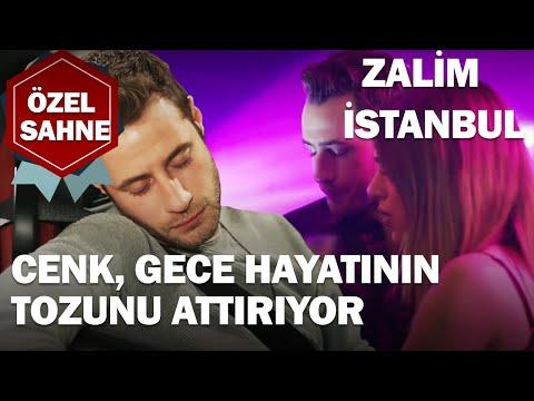 Cenk, Gece Hayatının Tozunu Attırıyor! - Zalim İstanbul Özel Klip