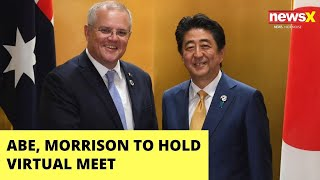 Abe, Morrison virtual meet | How to counter Chinese aggression | NewsX - NEWSXLIVE