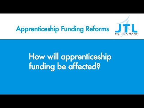 How will apprenticeship funding be affected - JTL Apprenticeship Funding Reform Guidance