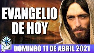 Evangelio De Hoy DOMINGO 11 De Abril 2021 El Evangelio Del Día De Hoy