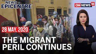Shramik Deaths: How Can We Safeguard Migrants? | News Epicentre | CNN News18 - IBNLIVE