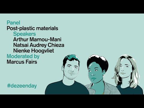 Watch the video of our panel about post-plastic materials at Dezeen Day | Dezeen Day