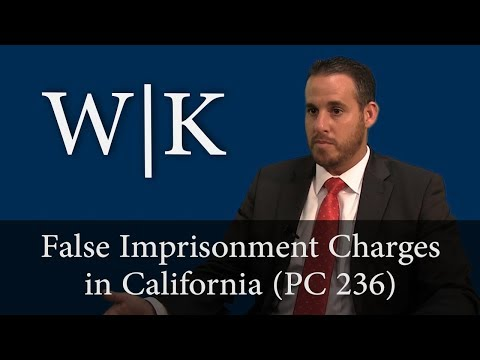 False Imprisonment Charges in California (PC 236)