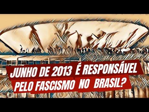 Junho de 2013 é responsável pelo fascismo no Brasil?