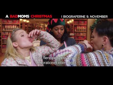 A BAD MOMS CHRISTMAS - Videohilsen - I biograferne 9. november 2017