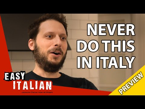 14 things you should never do in Italy (PREVIEW)   Easy Italian 30 photo