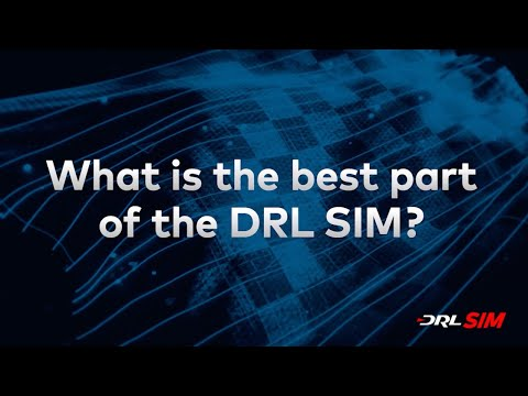 What is the best part of the DRL SIM?