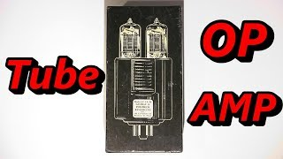 600 Volt Tube Op Amp! Lets Power It Up.