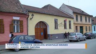 Expozitie dedicata Sfantului Ierarh Andrei Saguna