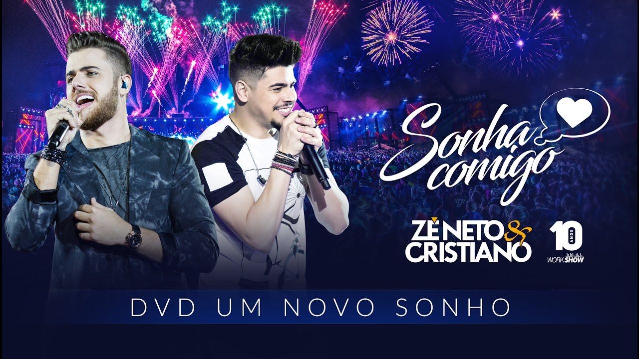 Sonha comigo - Zé Neto e Cristiano