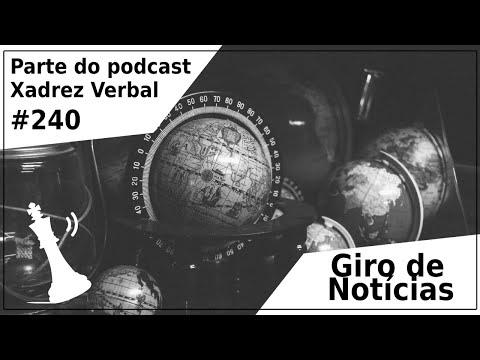 Giro de Notícias #240 - Xadrez Verbal Podcast
