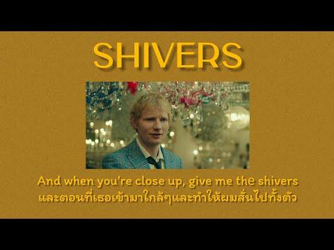 [Thaisub/แปลไทย]-Shivers---Ed-