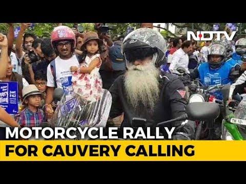 Sadhguru's Bike Rally For Awareness On Threat To River Cauvery