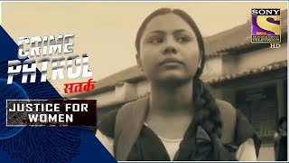 Crime Patrol Satark - New Season | The Better Opportunity | Justice For Women | Full Episode - SETINDIA