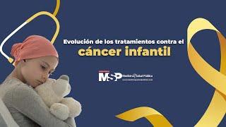 Evolución de los tratamientos contra el cáncer infantil